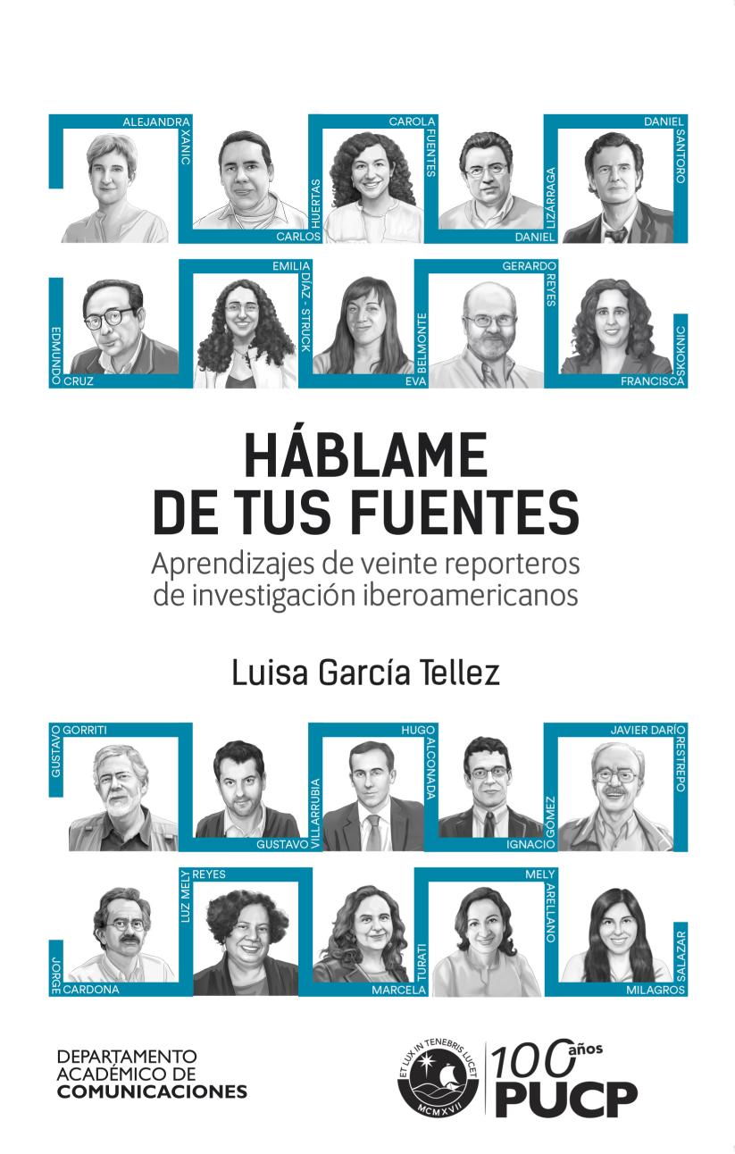 Háblame de tus fuentes - Aprendizajes de veinte reporteros de investigación iberoamericanos