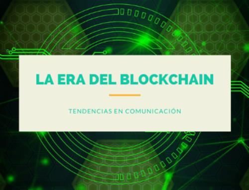 Tendencias en Comunicación: la era del Blockchain