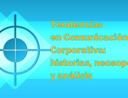 Tendencias en Comunicación Corporativa para 2021 (parte 2): historias, neosoportes y métricas