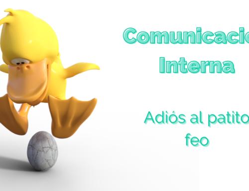 Comunicación Interna: adiós al patito feo